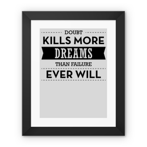 Dobut Kills More Dreams Framed Fine Art Print – 12″x16″, Black